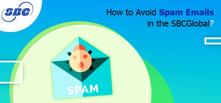 How to Avoid Spam Emails in the SBCGlobal?